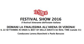 FESTIVAL SHOW 2016  DOMANI LA FINALISSIMA ALL'ARENA DI VERONA!
